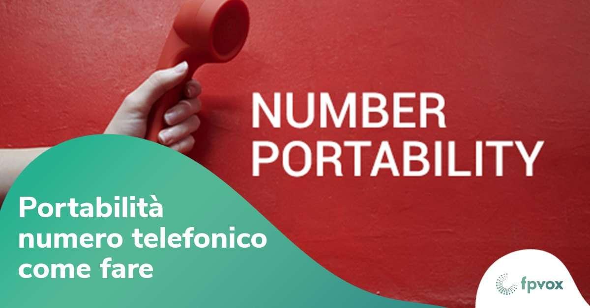 Come mantenere numero del Centralino Telefonico con la portabilità