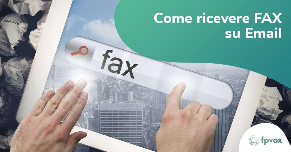 come ricevere fax su email