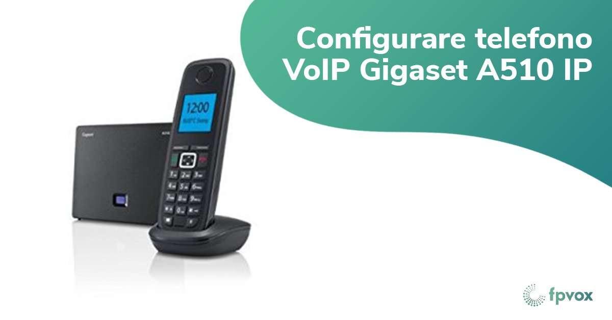 configurare telefono voip gigaset a510 ip