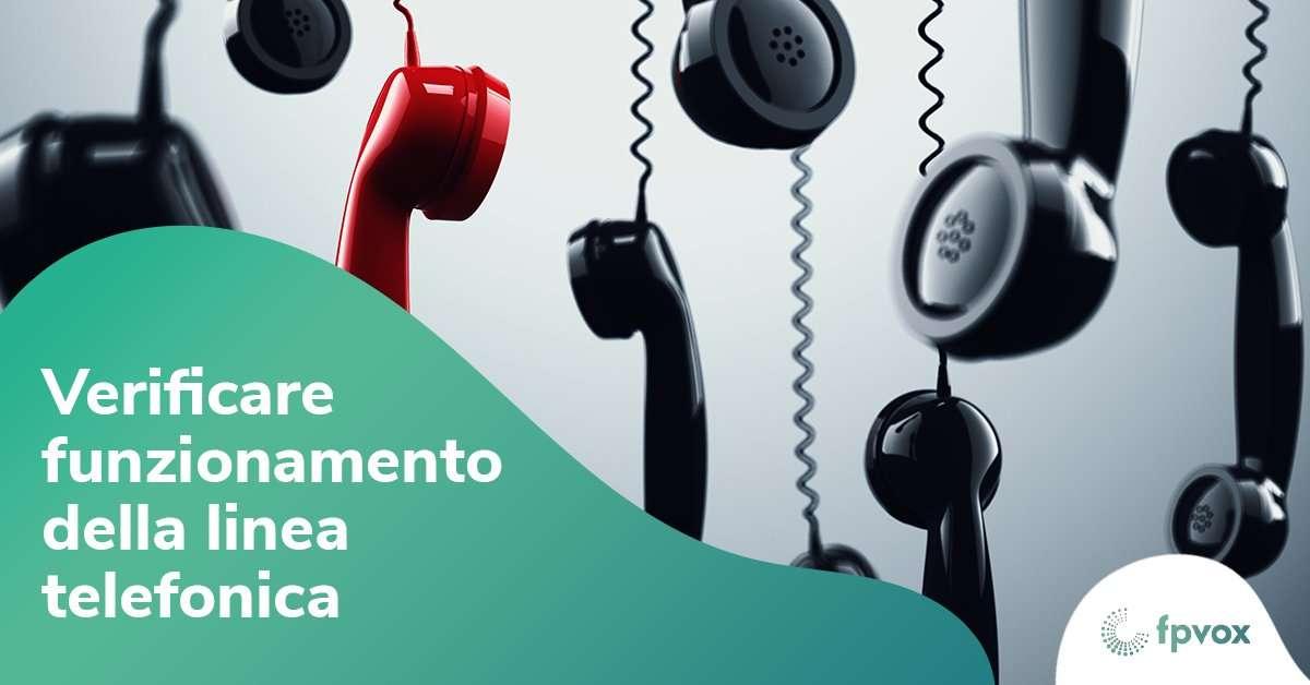 verificare funzionamento della linea telefonica